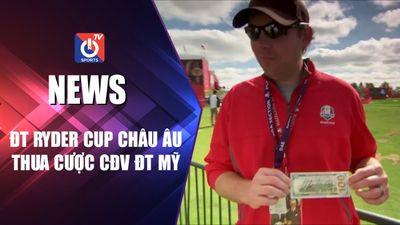 Tuyển Ryder Cup châu Âu thua cược CĐV tuyển Mỹ
