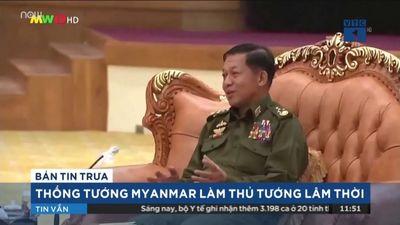 Thống Tướng Myanmar Làm Thủ Tướng Lâm Thời