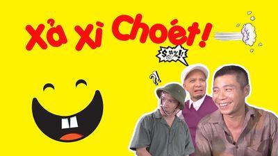 Xả Xì Choét!